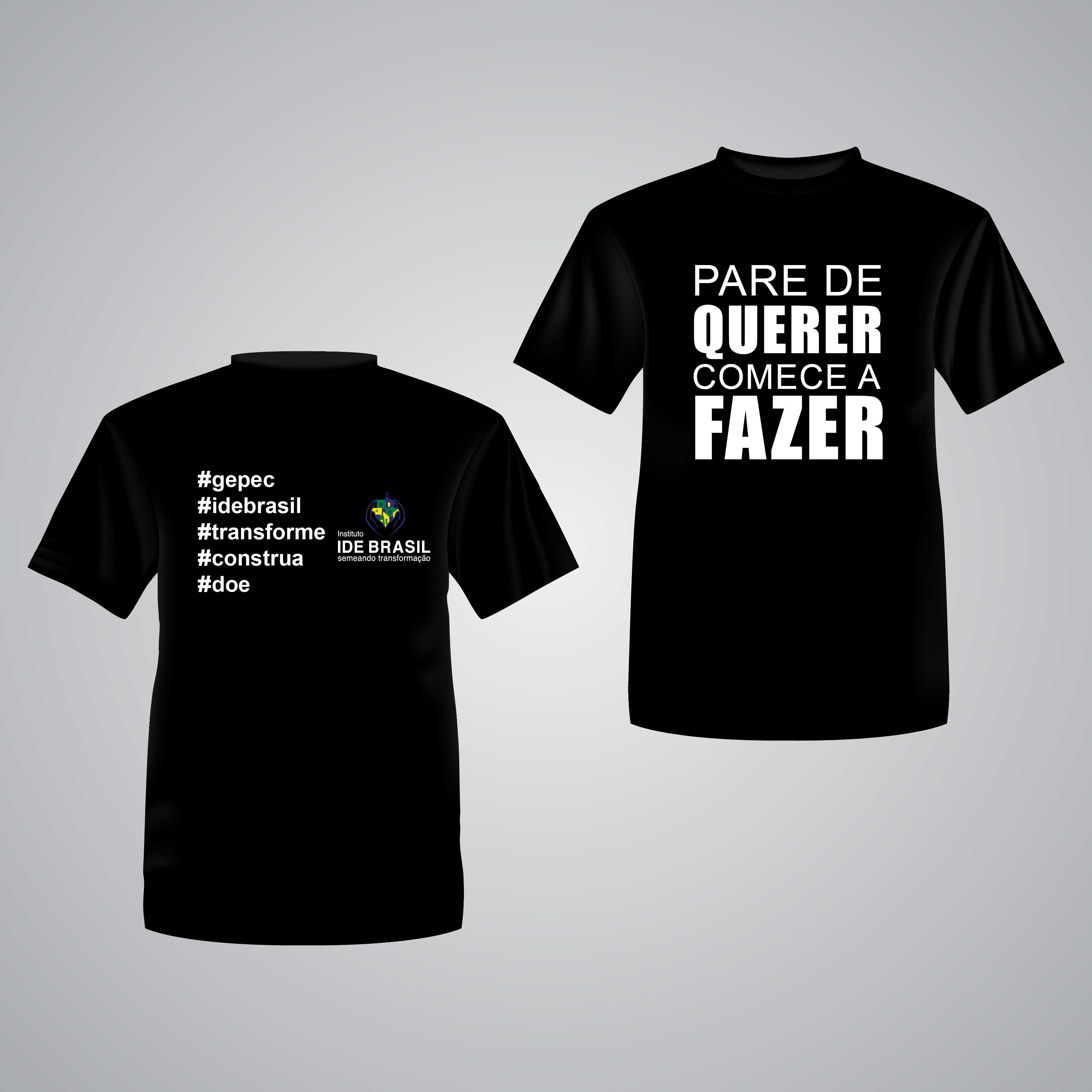 Campanha - PARE DE QUERER COMECE A FAZER